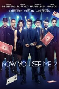 Now You See Me 2 (2016) Dual Audio Hindi-English AAC x264 ESub Bluray 480p [462MB] | 720p [1.2GB] mkv