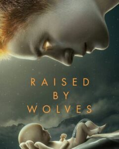 Raised by Wolves (Season 1) Web-DL 720p HEVC 10Bit [In English] [Episode 10 Added !] [HBO TV Series]