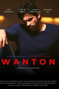 Wanton (2020) Hindi x264 WEB-DL 480p [283MB] | 720p [850MB] mkv