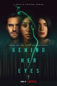 Behind Her Eyes Season 1 all Episodes Dual Audio Hindi-English x264 NF WEB-DL 480p 720p ESub mkv