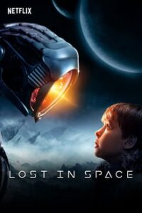 Lost in Space [Season 1] all Episodes WEB-DL Dual Audio Hindi 5.1 – English ESub x264 480p 720p mkv