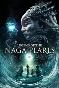 Legend of the Naga Pearls (2017) Dual Audio Hindi-English x264 Bluray 480p [354MB] | 720p [1GB] mkv